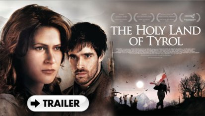 Featured: The Holy Land of Tyrol - Trailer