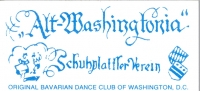 Alt Washingtonia Schuhplattler Verein - Original Bavarian Dance Group of Washington, DC